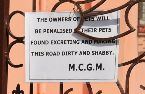 Don't you hate a shabby neighbourhood? They need more signs like this in Mumbai.
